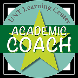 Image that says UNT Learning Center Academic Coach