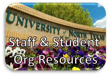 UNT sign with text Staff and Student Org Resources